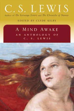 portada del libro A Mind Awake, an Anthology of C.S Lewis